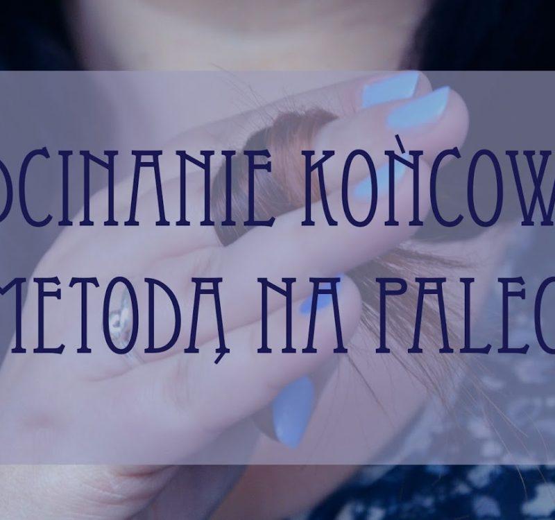 Podcinanie końcówek: metoda na palec