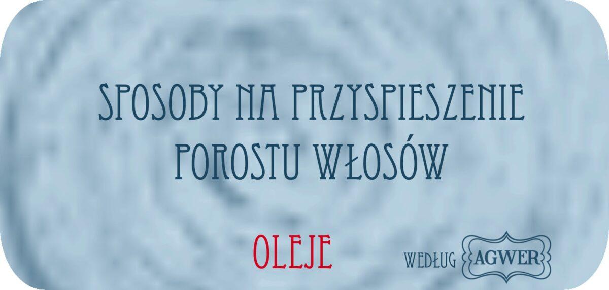 oleje-na-porost-wlosow
