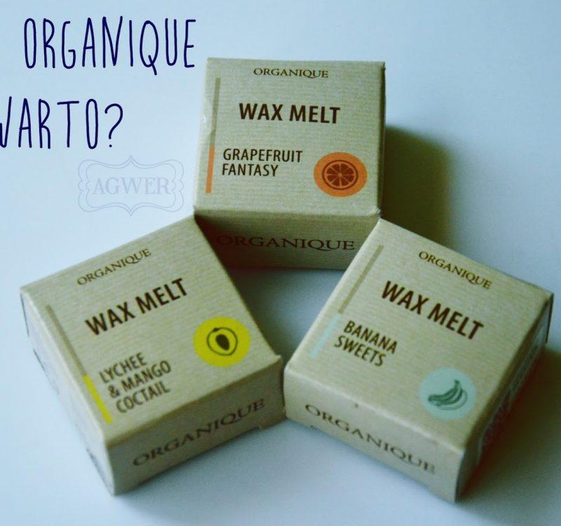 # Woski Organique prosto z pachnącej szuflady!