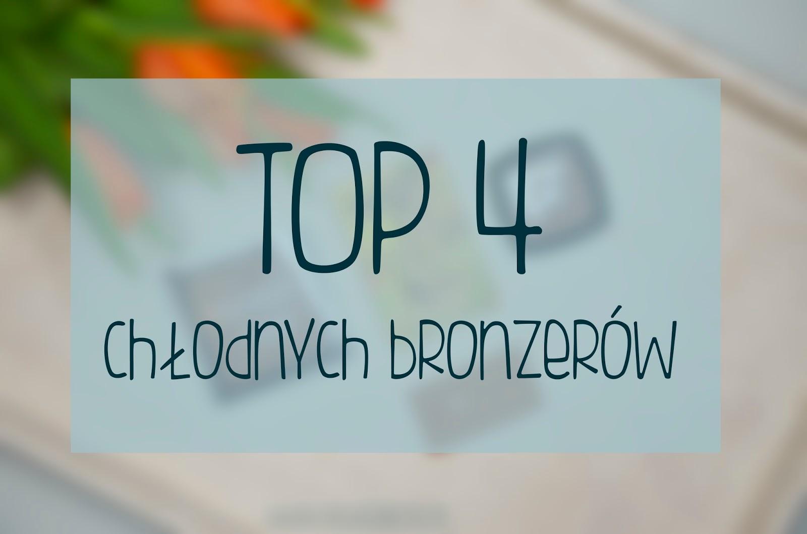TOP 4: chłodne bronzery