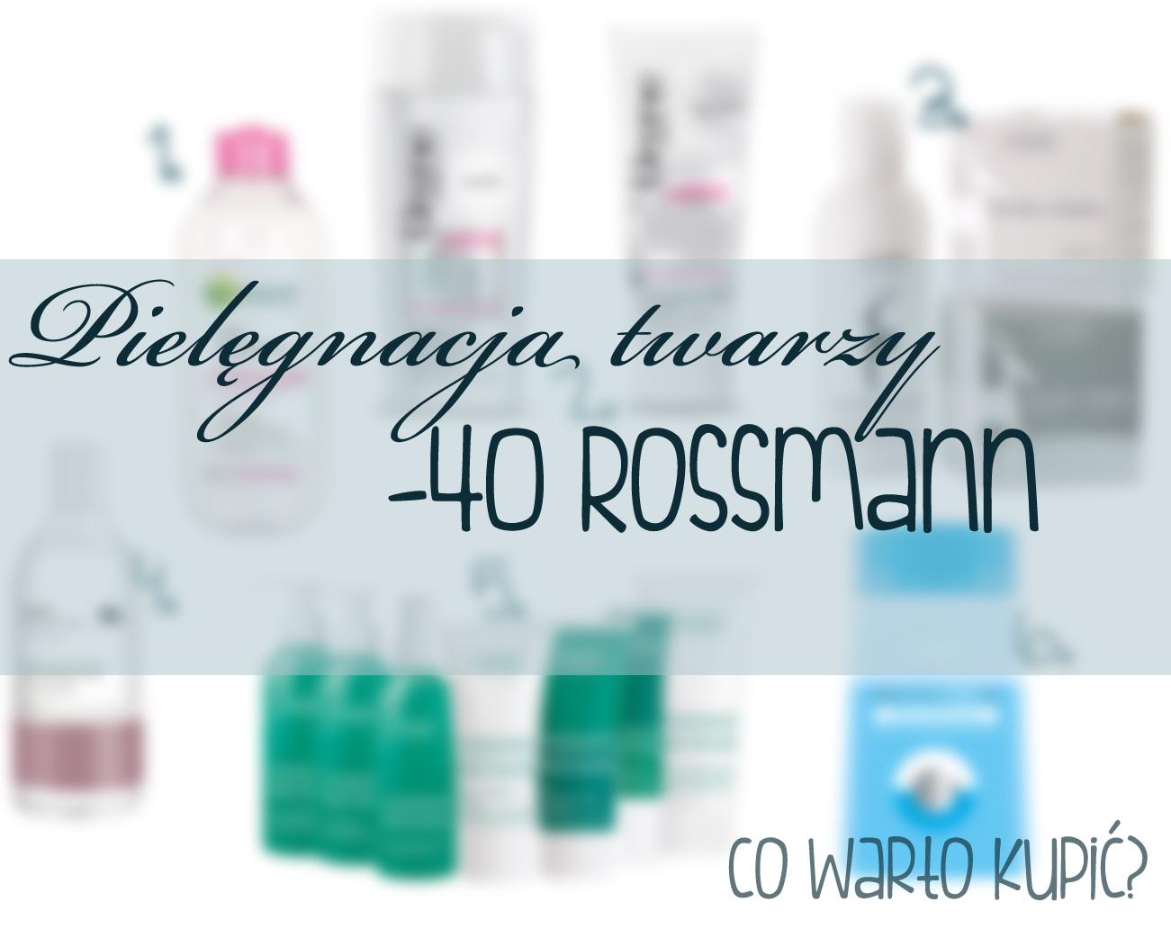 # Co warto kupić w Rossmanie? -40% na pielęgnację twarzy