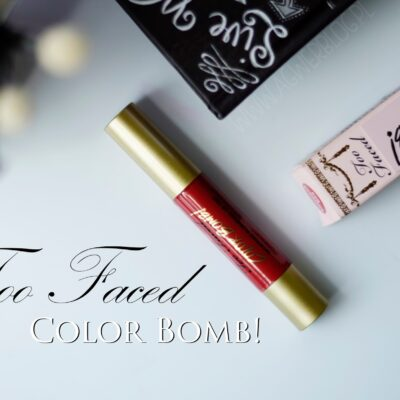 Too Faced: Color Bomb!