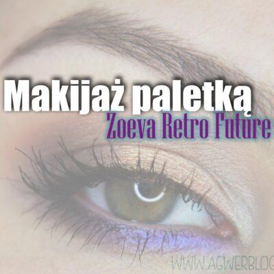 # Makijaż paletką Zoeva Retro Future