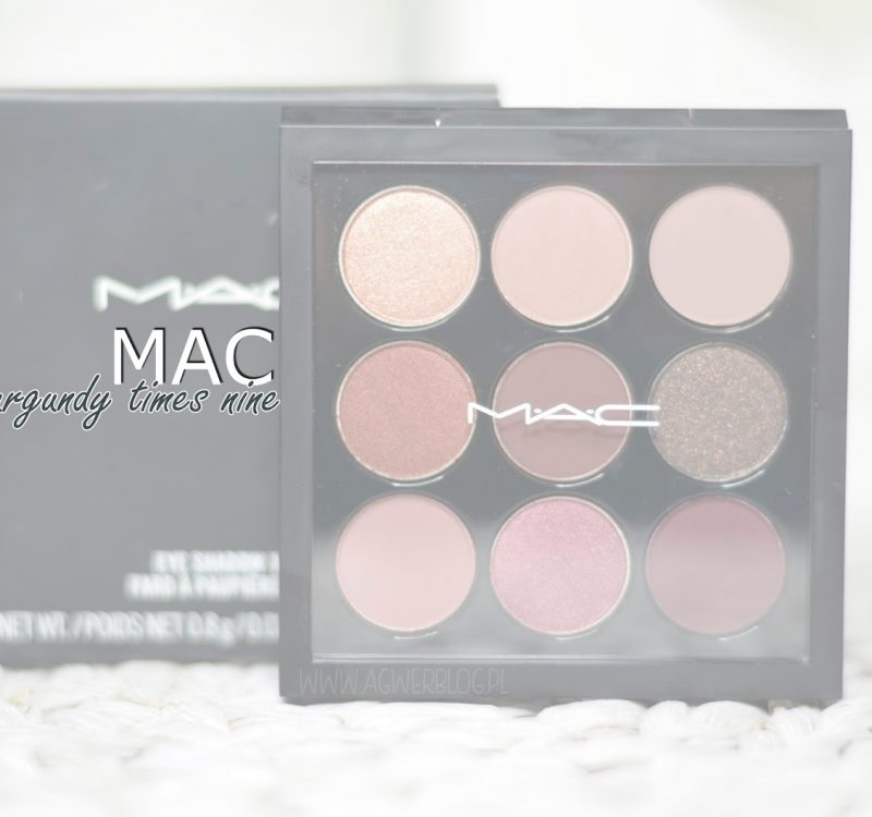 Burgundy times nine, MAC cosmetics