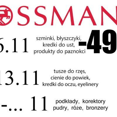 Promocja w Rossmannie! -49% od 2.11
