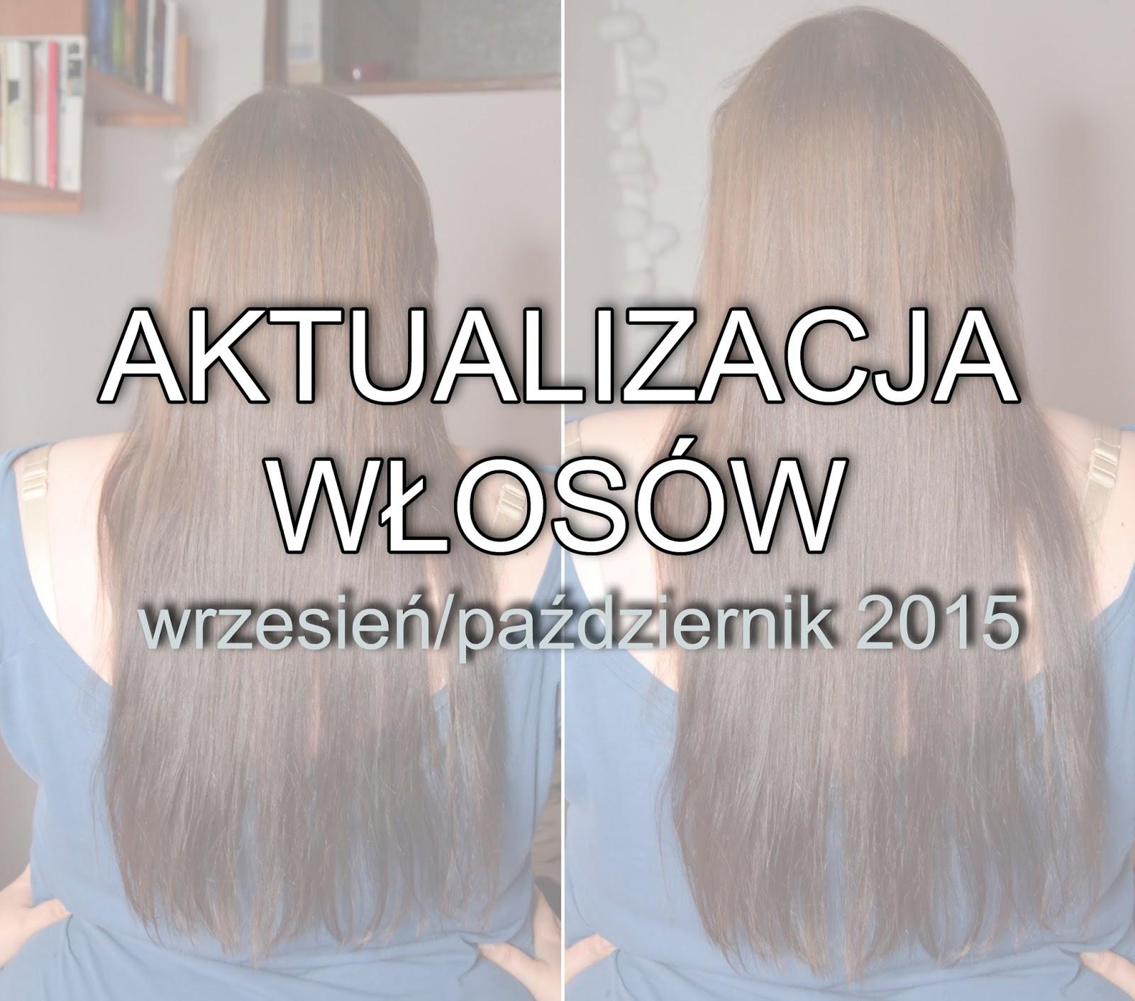 Aktualizacja włosów wrzesień/październik
