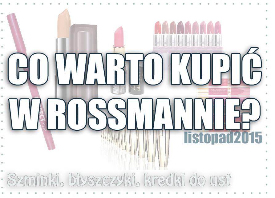 co-warto-kupic-rossmann