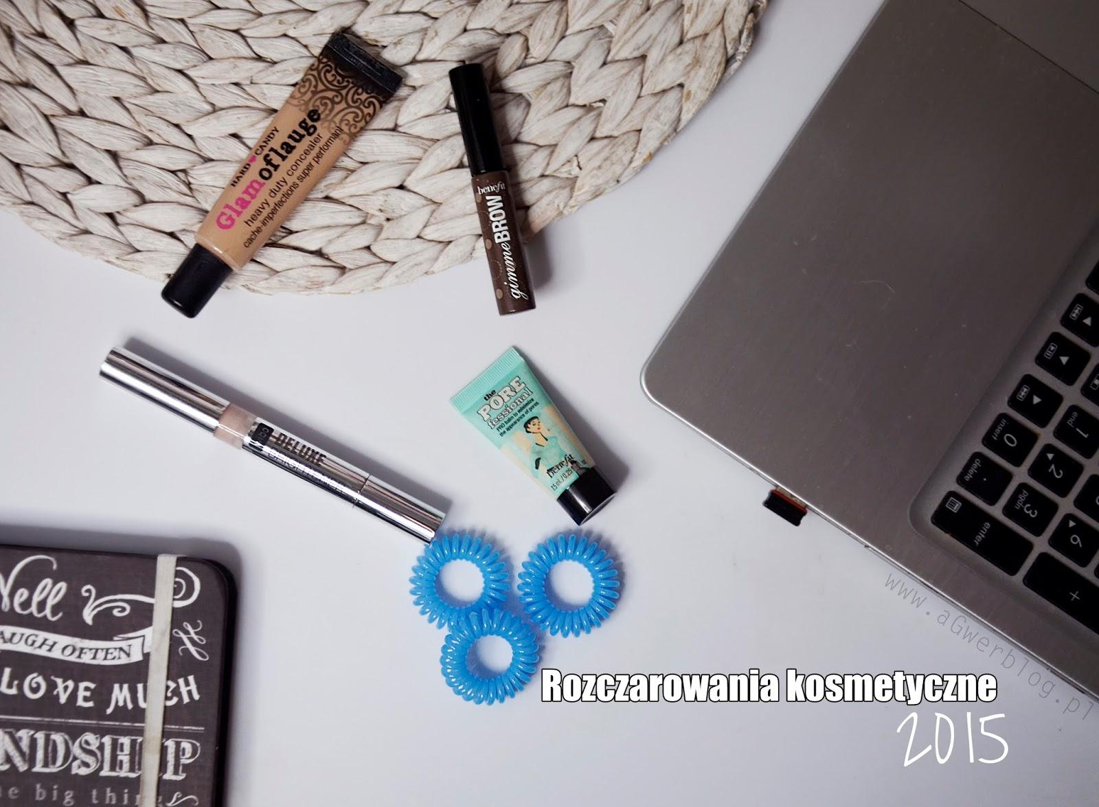 Rozczarowania kosmetyczne 2015