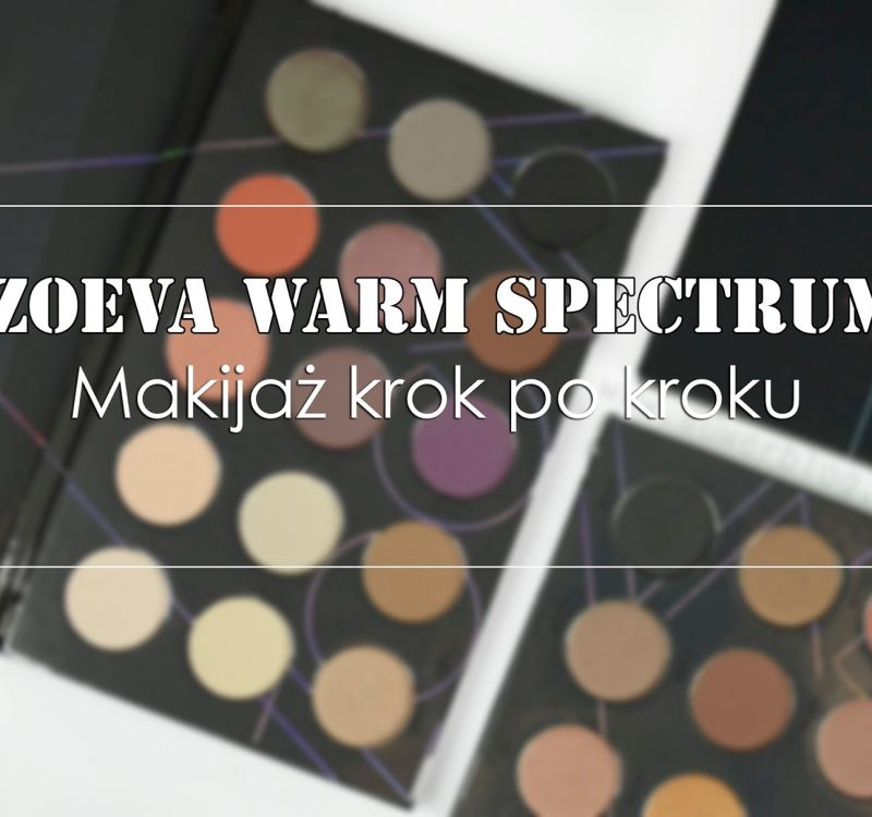 Zoeva Warm Spectrum | makijaż krok po kroku