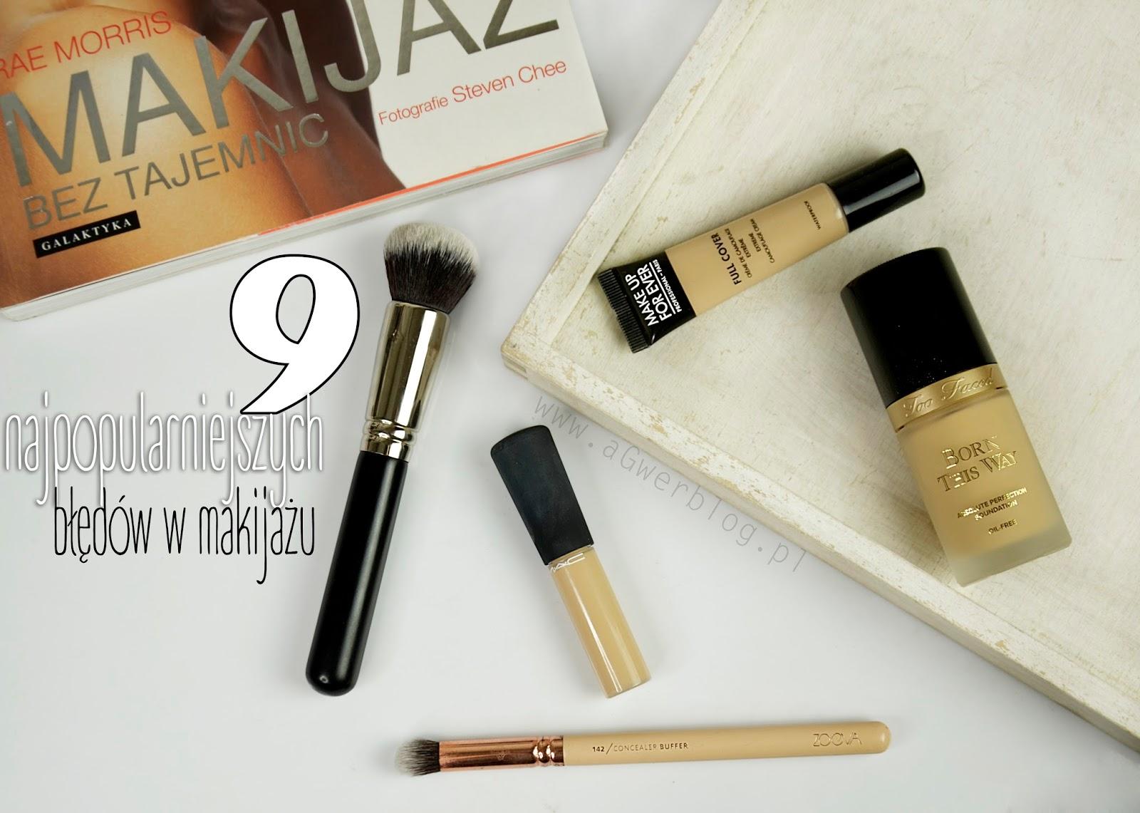 9 najpopularniejszych błędów w makijażu – jak sobie z nimi radzić