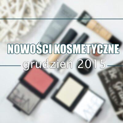 Nowości kosmetyczne grudzień 2015 | NARS, TheBalm, MAC