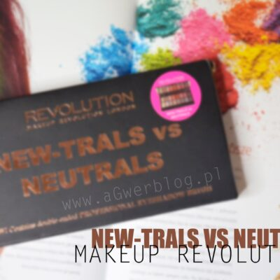 Makeup Revolution: New-trals vs Neutrals