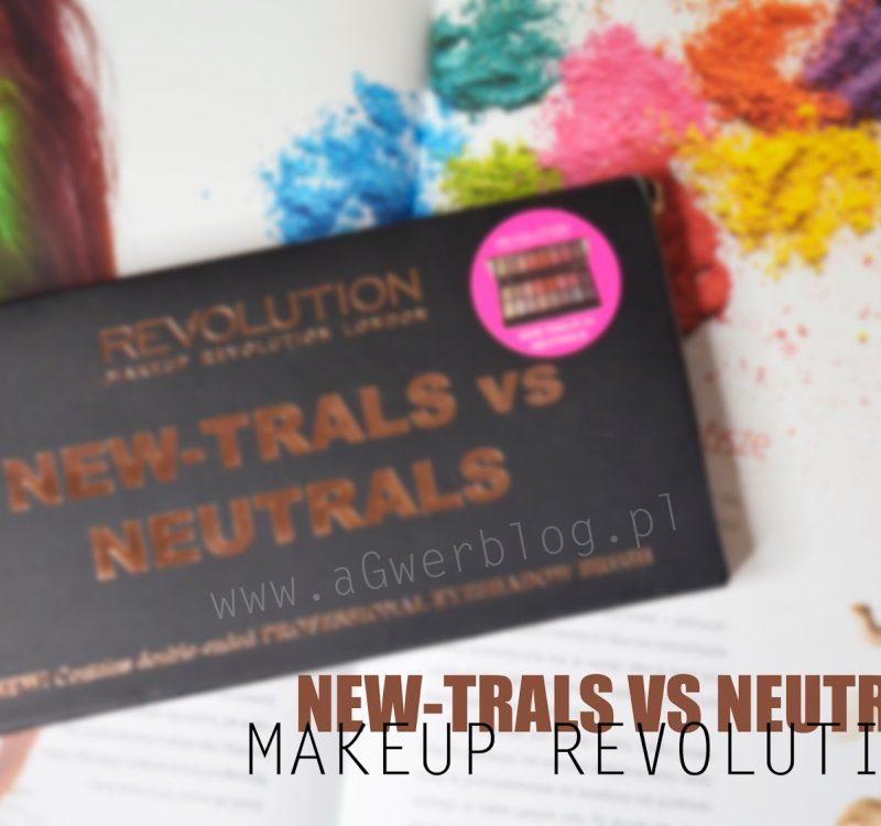 Makeup Revolution: New-trals vs Neutrals