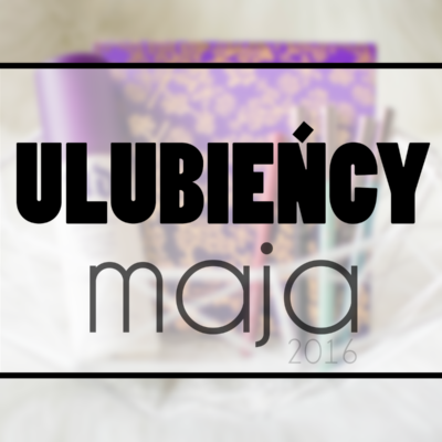 Ulubieńcy maja | Tarte, Makeup Geek, Inglot, UD