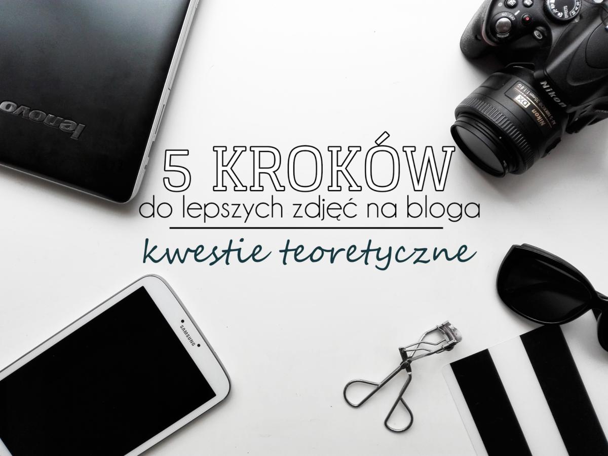 jak robić zdjęcia na bloga?