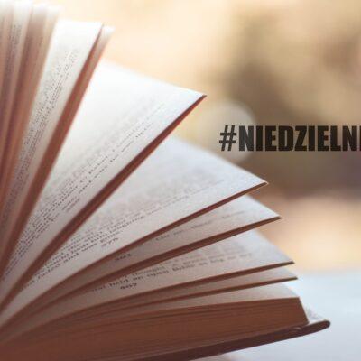 Niedzielnik | o byciu sobą, czytaniu książek i akcji #wakacyjneBEAUTY