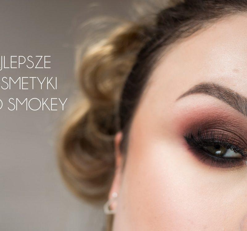 Najlepsze kosmetyki do smokey eyes