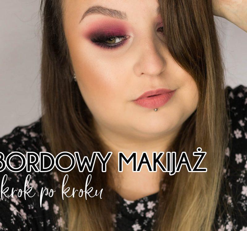 Bordowy makijaż krok po kroku
